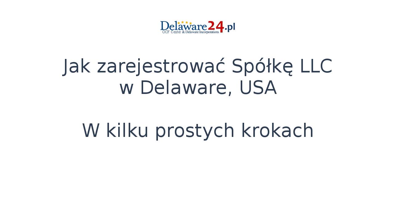 Jak zarejestrować Firmę w Delaware - video
